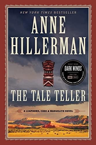 The Tale Teller: A Leaphorn, Chee & Manuelito Novel Anne Hillerman