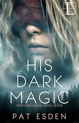 His Dark Magic Pat Esden
