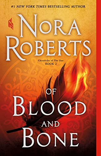 Of Blood and Bone Nora Roberts
