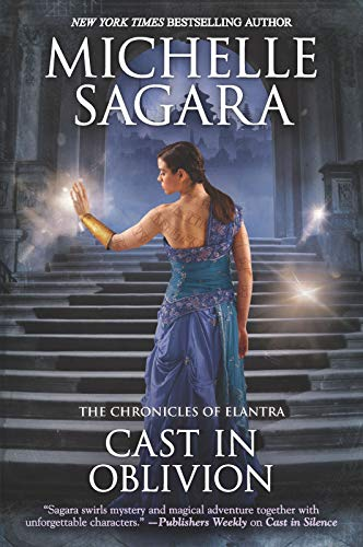Cast in Oblivion (The Chronicles of Elantra) Michelle Sagara