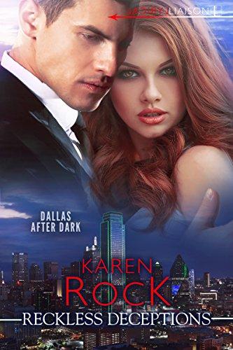 Reckless Deceptions Karen Rock