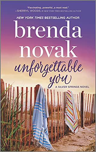 Unforgettable You (Silver Springs Book 5) Brenda Novak