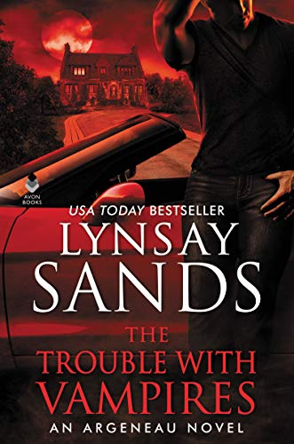 The Trouble With Vampires: An Argeneau Novel   Lynsay Sands