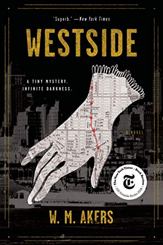 Westside: A Novel  W.M. Akers