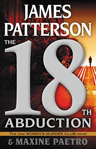 The 18th Abduction (Women's Murder Club)   James Patterson and Maxine Paetro