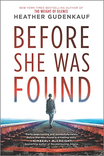 Before She Was Found: A Novel   Heather Gudenkauf