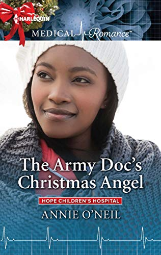 The Army Doc's Christmas Angel Annie O'Neil