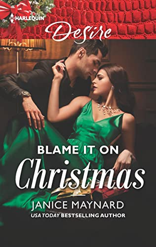 Blame it on Christmas Janice Maynard