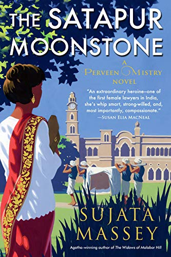 The Satapur Moonstone (A Perveen Mistry Novel Book 2)  Sujata Massey