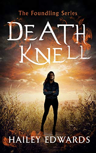 Death Knell Hailey Edwards