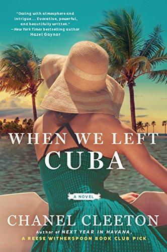 When We Left Cuba  Chanel Cleeton