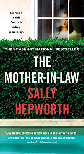 The Mother-in-Law: A Novel Sally Hepworth