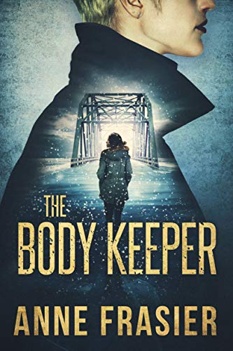 The Body Keeper (Detective Jude Fontaine Mysteries Book 3) Anne Frasier