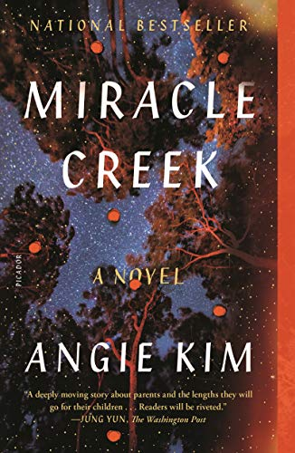 Miracle Creek: A Novel   Angie Kim