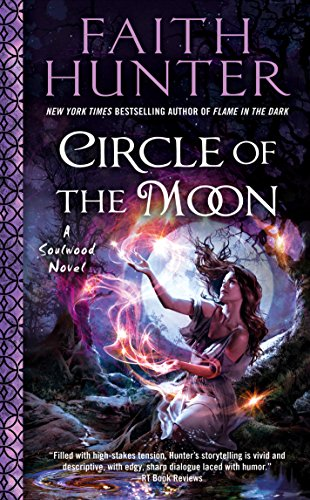 Circle of the Moon (A Soulwood Novel Book 4)  Faith Hunter
