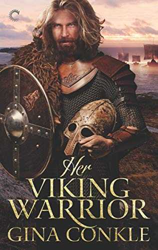 Her Viking Warrior (Forgotten Sons Book 2)  Gina Conkle