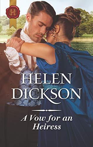 A Vow for an Heiress Helen Dickson