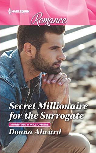Secret Millionaire for the Surrogate Donna Alward