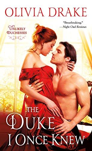 The Duke I Once Knew: Unlikely Duchesses Olivia Drake