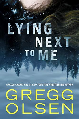 Lying Next to Me Gregg Olsen