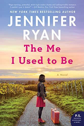 The Me I Used to Be: A Novel  Jennifer Ryan