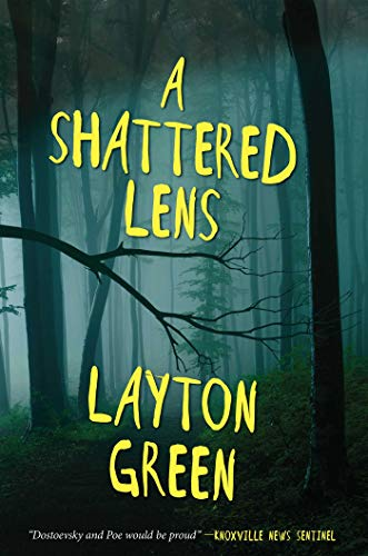 A Shattered Lens: A Detective Preach Everson Novel   Layton Green