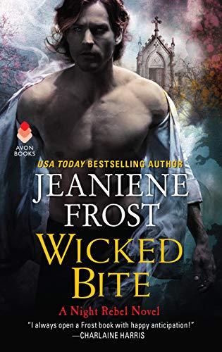 Wicked Bite: A Night Rebel Novel  Jeaniene Frost