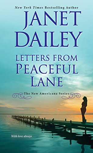 Letters from Peaceful Lane (The New Americana Series Book 3)  Janet Dailey