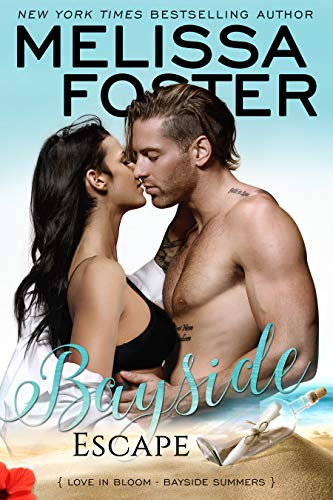 Bayside Escape (Bayside Summers Book 4) Melissa Foster
