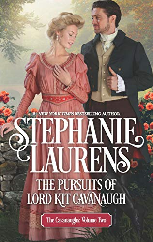 The Pursuits of Lord Kit Cavanaugh (The Cavanaughs Book 2)   Stephanie Laurens