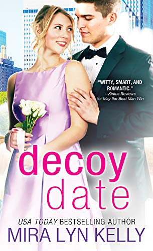 The Decoy Date Mira Lyn Kelly