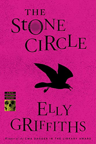 The Stone Circle (Ruth Galloway Mysteries)   Elly Griffiths