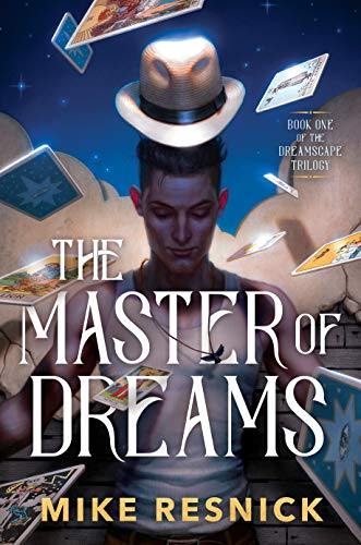 The Master of Dreams (The Dreamscape Trilogy Book 1)  Mike Resnick