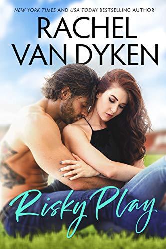 Risky Play (Red Card Book 1) Rachel Van Dyken