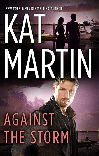 Against the Storm (The Raines of Wind Canyon Book 4)  Kat Martin
