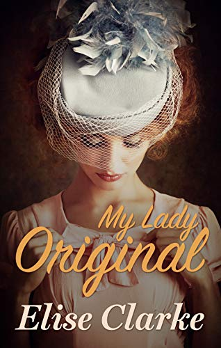 My Lady Original Elise Clarke