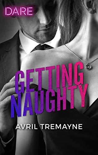 Getting Naughty Avril Tremayne