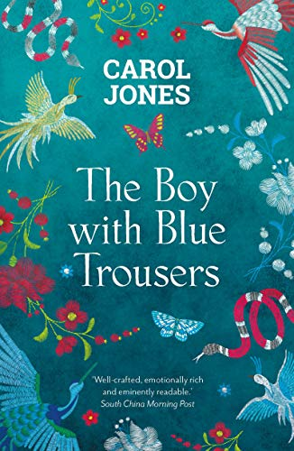 The Boy with Blue Trousers  Carol Jones