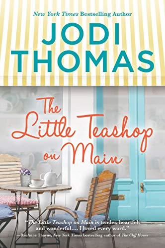 The Little Teashop on Main   Jodi Thomas