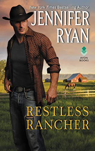 Restless Rancher: Wild Rose Ranch  Jennifer Ryan