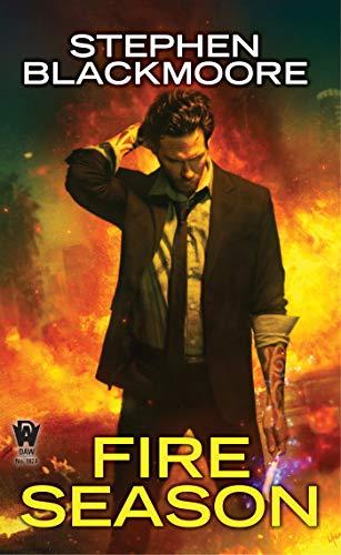 Fire Season (Eric Carter Book 4)   Stephen Blackmoore