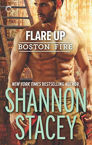 Flare Up (Boston Fire #6) Shannon Stacey