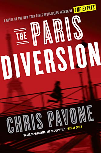 The Paris Diversion: A Novel   Chris Pavone