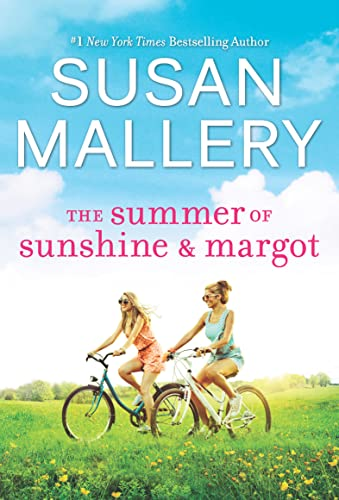 The Summer of Sunshine and Margot Susan Mallery