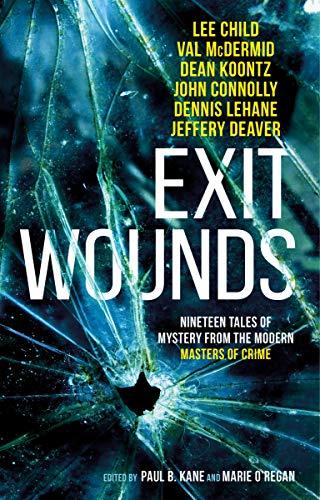 Exit Wounds A.K. Benedict, Sarah Hilary , et al.