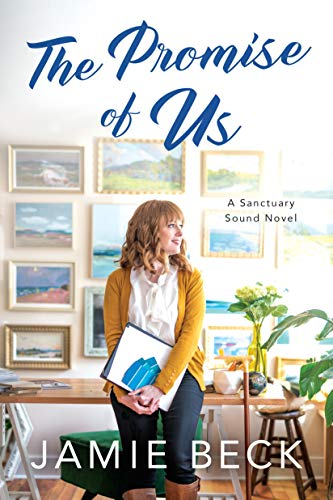 The Promise of Us (Sanctuary Sound Book 2)   Jamie Beck