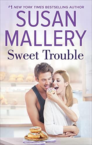 Sweet Trouble Susan Mallery