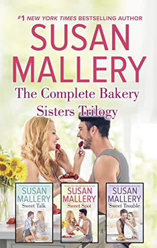 The Complete Bakery Sisters Trilogy Susan Mallery