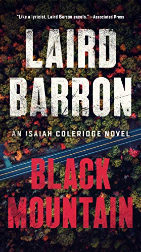Black Mountain (An Isaiah Coleridge Novel Book 2)   Laird Barron