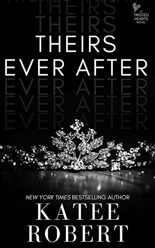 Theirs Ever After Katee Robert